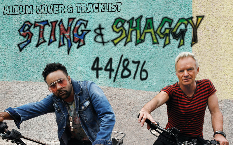 Sting and Shaggy Cross Cultures With 44/876 Album Collaboration